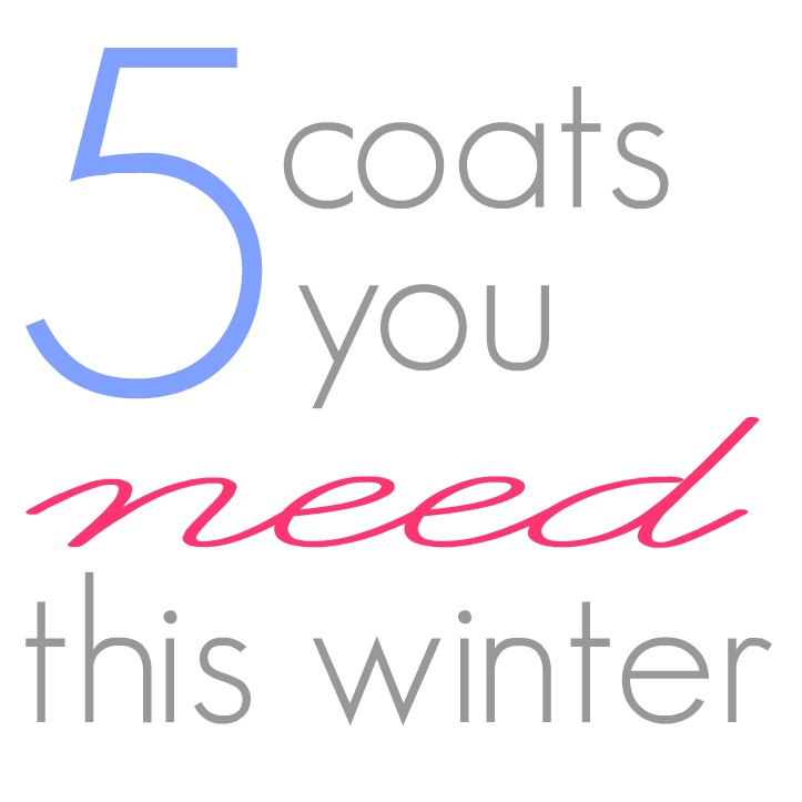 5 coats you need this winter