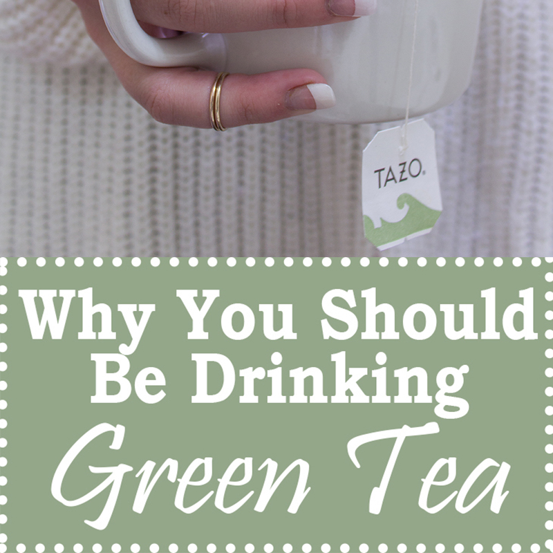 Why you should be drinking green tea and all of its benefits