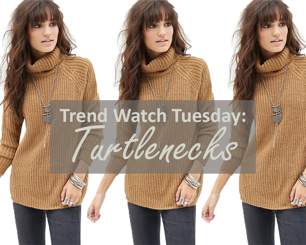 Trend Watch Tuesday Turtleneck sweaters for fall