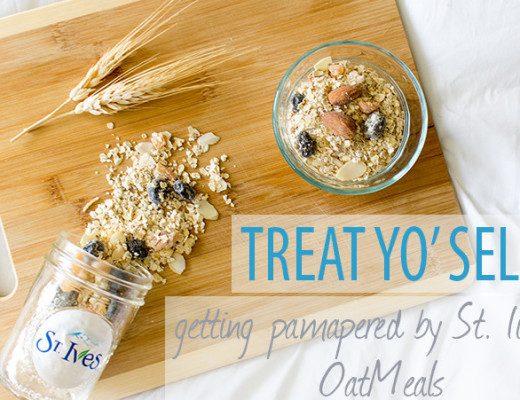 Treat Yo Self getting pampered by St Ives and OatMeals cover